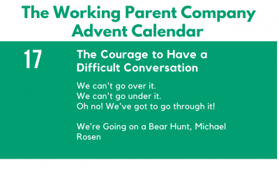 Advent Day Seventeen: The Courage to Have a Difficult Conversation.